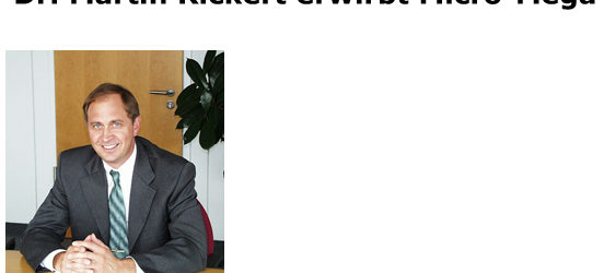 Dr. Martin Rickert erwirbt Micro-Mega