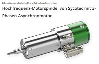 Hochfrequenz-Motorspindel von SycoTec mit 3-Phasen-Asynchronmotor